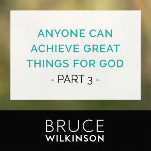 Bruce Wilkinson Podcast